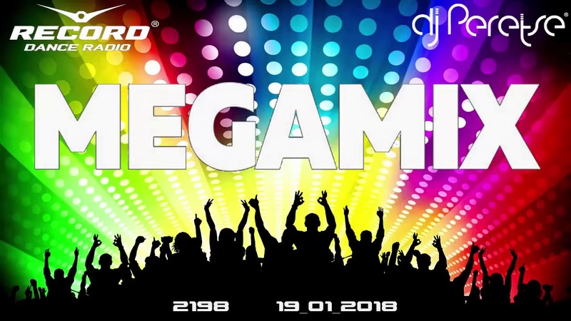 Radio Record megamix 2198 By DJ Peretse🌶Best new dance music Speedmix [19/01/2018]