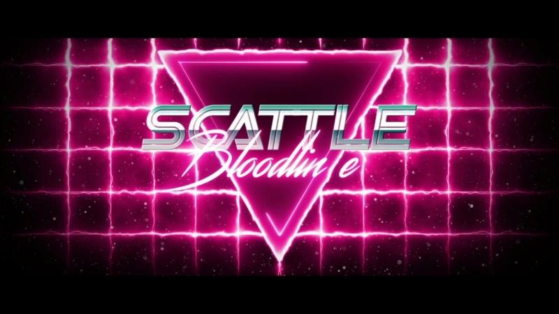Scattle - Bloodline