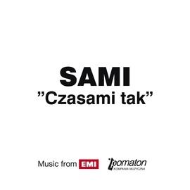 Sami альбом Czasami Tak