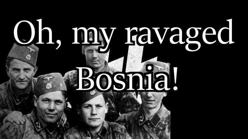 Oh, my ravaged Bosnia! - Bosnian Nationalist Song