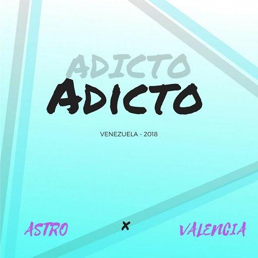 Astro album Adicto (feat. Valencia)