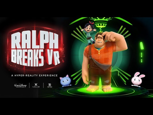 Ralph Breaks VR (2018) Official Trailer - The VOID, ILMxLAB and Walt Disney Animation Studios
