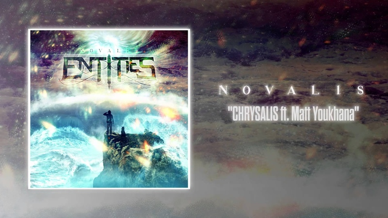Entities - Chrysalis ft Matt Youkhana