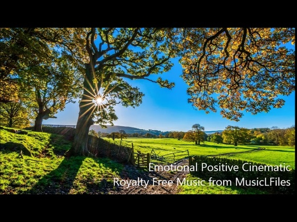 Emotional Positive Cinematic [Royalty Free Music] musiclicensing