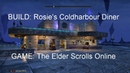 Deco Raider 4 Rosie's Coldharbour Diner The Elder Scrolls Online custom housing build