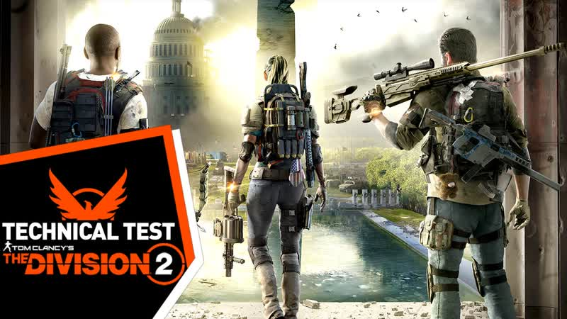 🔴 1 The Division 2 Technical Test