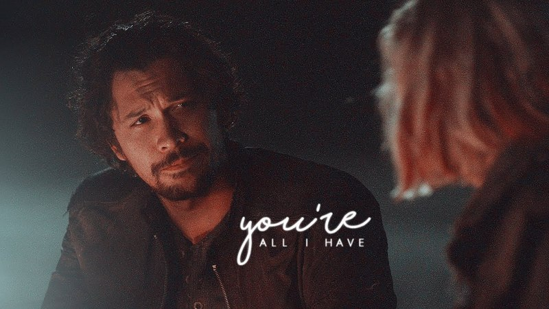 Bellamy clarke — youre all I have. (5x05)