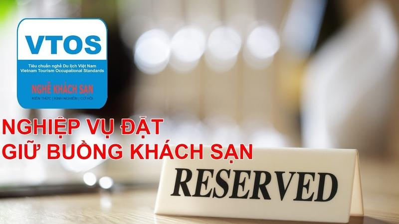 VTOS Nghiệp Vụ Đặt Giữ Buồng Khách Sạn