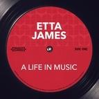 Etta James альбом A Life in Music