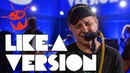 Nothing But Thieves cover Gang of Youths 'What Can I Do If The Fire Goes Out ' for Like A Version
