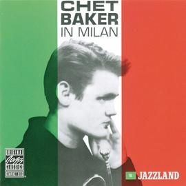 Chet Baker альбом Chet Baker In Milan