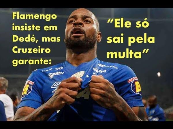 """Dirigente do Cruzeiro garante que Flamengo só leva Dedé se pagar mais do que """"um Paquetá"""""""