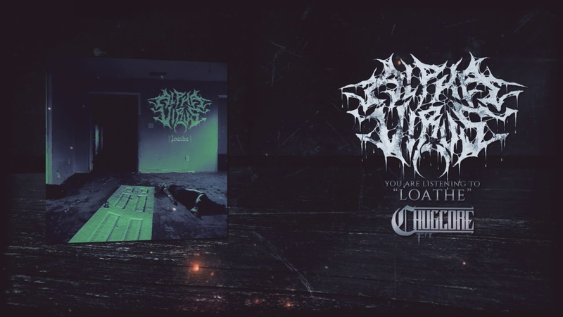 Alpha Virus - Loathe [Official Stream] (2018) Chugcore Exclusive