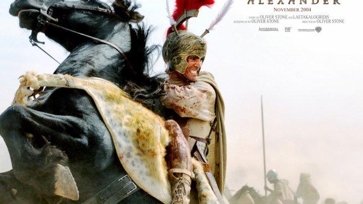 Александр HD(боевик, драма, мелодрама, приключения, военный, биография, история)2004