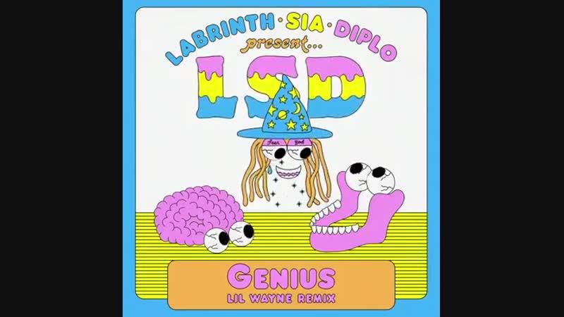 Предварительный просмотр ремикса «Genius» Labrinth, Sia Diplo с участием Лила Уэйна
