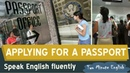 Applying for a Passport - Tourism English - Speaking English Fluently