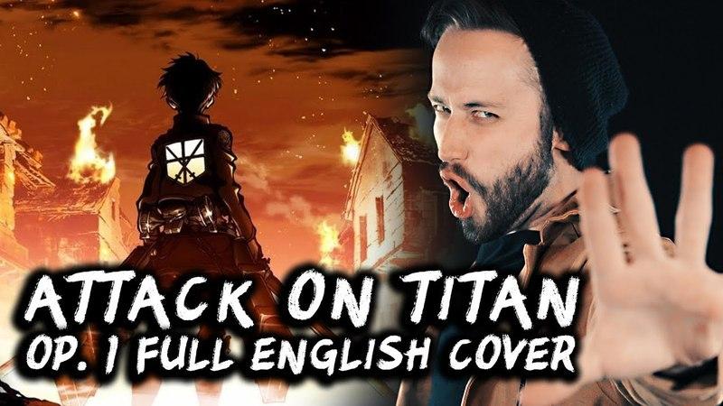 ATTACK ON TITAN - Full English Opening 1 (Guren No Yumiya) Cover by Jonathan Young feat. 331Erock