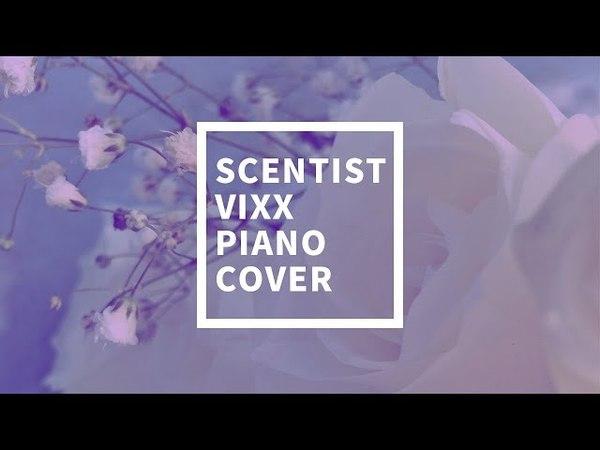 [커버] 빅스 (VIXX) - 향 (Scentist) | 가사 / lyrics | 신기원 피아노 연주곡 Piano Cover