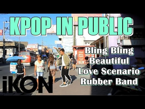 Dancing Kpop in Public iKON Bling Bling Beautiful Love Scenario Rubber Band Philippines