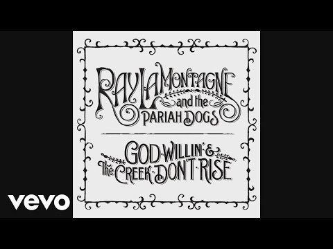 Ray LaMontagne And The Pariah Dogs - Beg Steal or Borrow (Audio)
