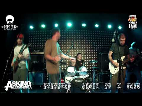 Asking Alexandria - Alone in the room (MIMICRID cover) Pepper's Jam @Sgt.Pepper's Bar|22