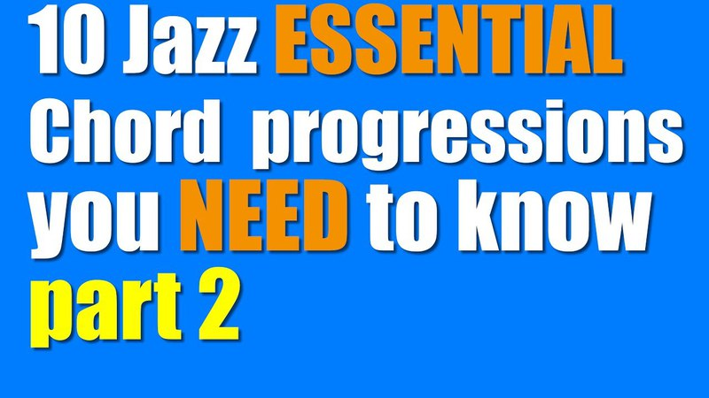 10 Essential common Jazz chord progressions you Need to know PART 2
