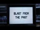 Blast from the Past Первый Катись квадрат