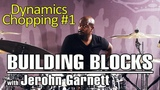 Soultone Cymbals Jerohn Garnett - Building Blocks to Chops - Dynamics Chopping #1