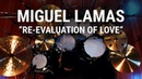 Meinl Cymbals - Miguel Lamas - Re-evaluation of Love