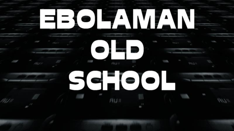 Ebolaman-old school