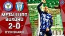 Metallurg Buxoro 2 0 O'yin sharhi Superliga 2 tur 29 03 2019