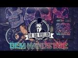 Riot Ten &amp Krimer - Dem Hands Doe