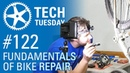 Fundamentals of Bike Repair | Tech Tuesday 122