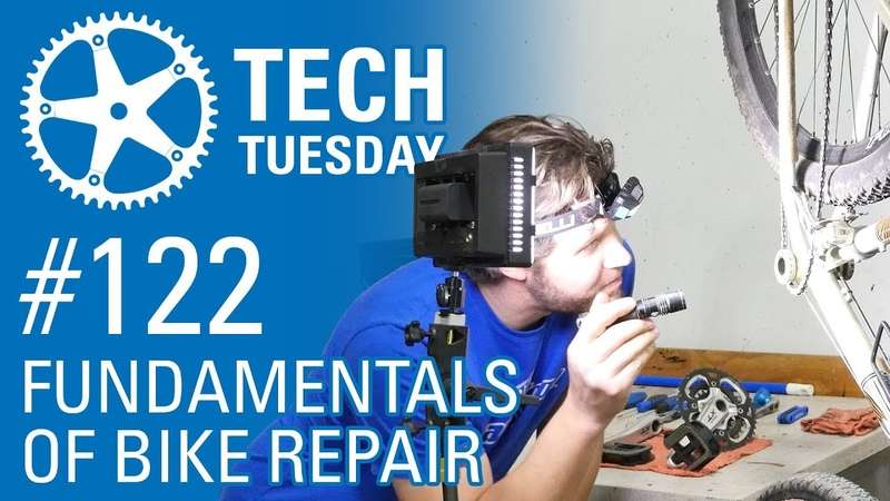 Fundamentals of Bike Repair   Tech Tuesday 122