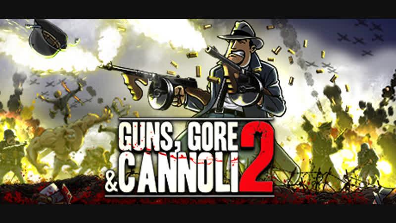 Guns, Gore Cannoli 2! Возвращение месилова зомби в убойном платформере! ч.2