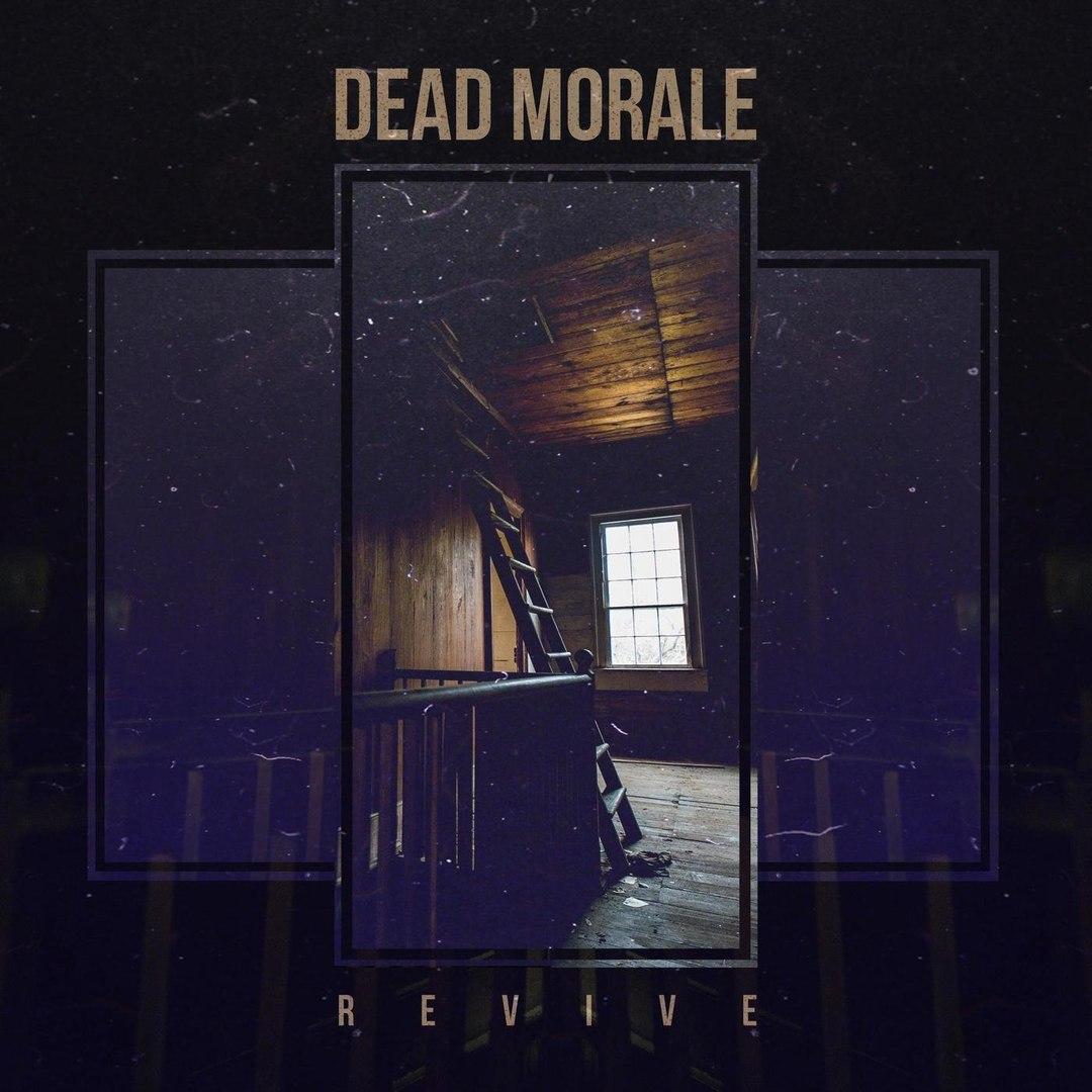 Dead Morale - Revive [EP] (2018)