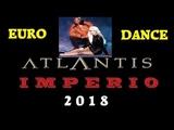 Imperio - Atlantis Eurodance 2018 создан created на синтезаторе Yamaha PSR S970