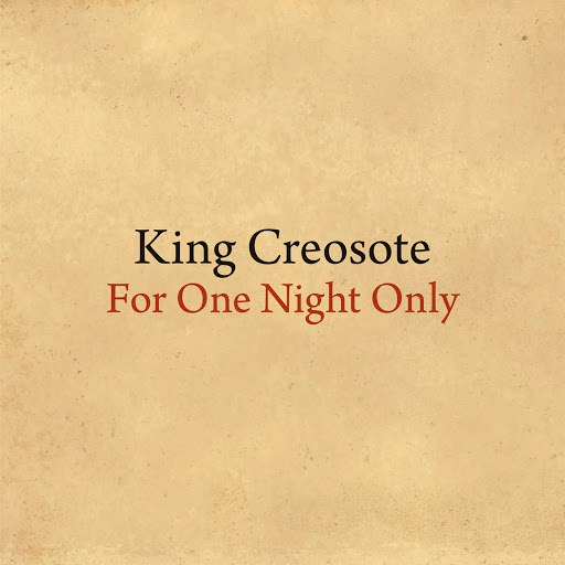 King Creosote альбом For One Night Only