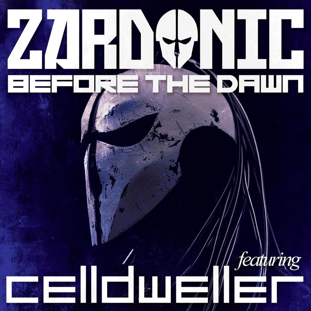 Zardonic - Before The Dawn (Single)