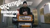 Orange Rockerverb mkII &amp mkIII - Shootout