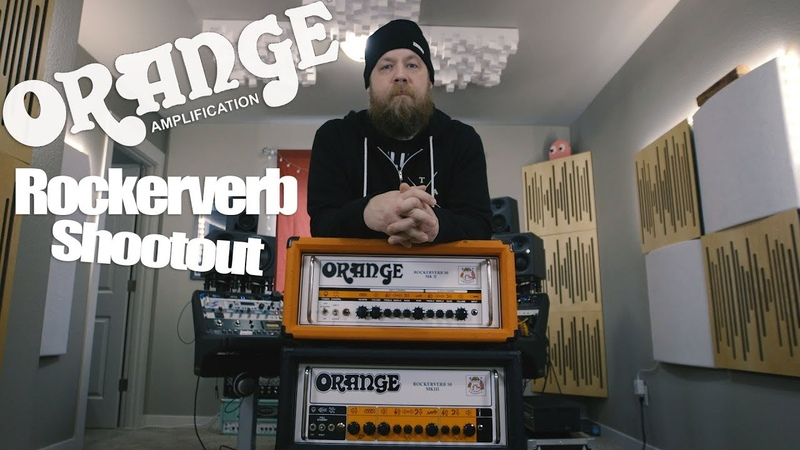 Orange Rockerverb mkII mkIII - Shootout