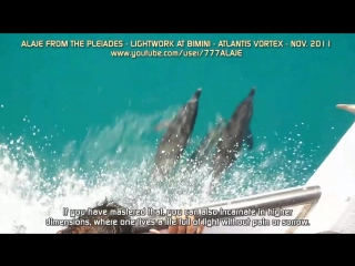 Part 17-Pleiadian Alaje-Lightwork-Atlantis Bimini-English Sub
