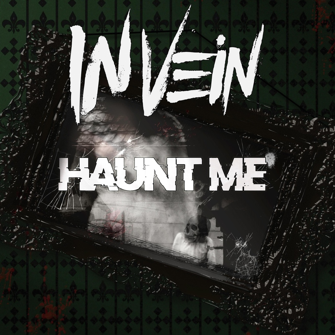 In Vein - Haunt Me [Single] (2018)
