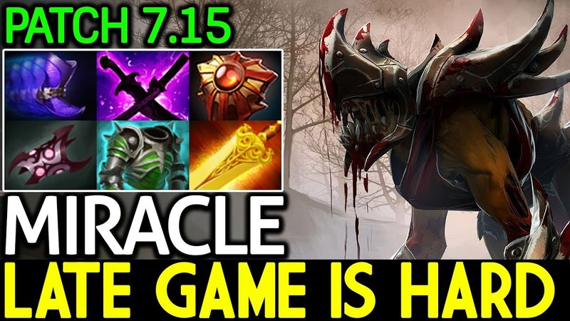 Miracle- [Lifestealer] Late Game is Hard 7.15 Dota 2