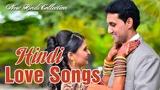 Romantic Hindi Love Song - Hindi Heart Touching Songs - Best Hindi Songs 2018