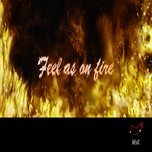 MSK альбом Feel as on fire