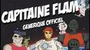 Capitaine Flam Générique Officiel du dessin animé
