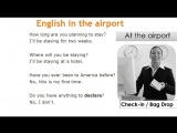 Speak in the airport. Learn English