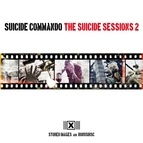 Suicide Commando альбом The Suicide Sessions 2 (Stored Images and Bonusdisc)