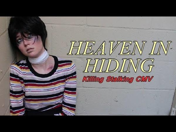 Heaven In Hiding Killing Stalking CMV